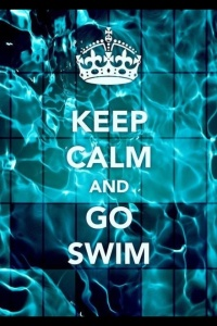 Keep Calm, Go Swim